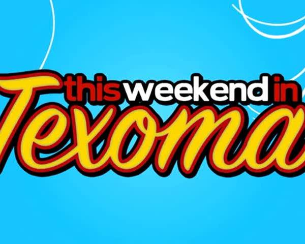 This Weekend in Texoma 7-8-2016_20160707203403
