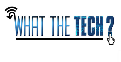 What the Tech_1497062077698.PNG
