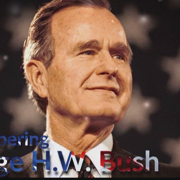 Remembering_George_H_W__Bush_part_1_0_20181202022554