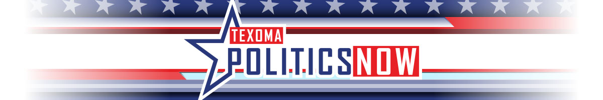 Texoma Politics Now