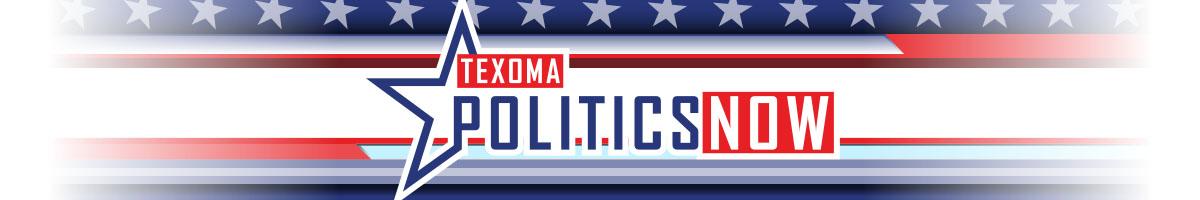Texoma Politics Now